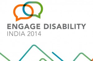 Engage Disability Conference India 2014