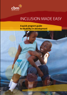 INCLUSION MADE EASY A quick program guide to disability in development