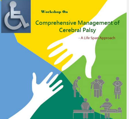Workshop on Comprehensive Management of Cerebral Palsy