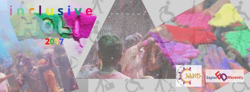 Inclusive Holi 2017 – Hosted by Explore Differently