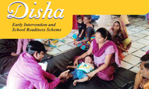 Disha – Early Intervention and School Readiness Scheme