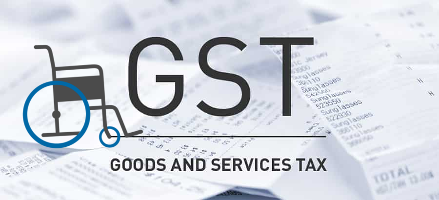 GST Bill 2017 – Persons with Disabilities
