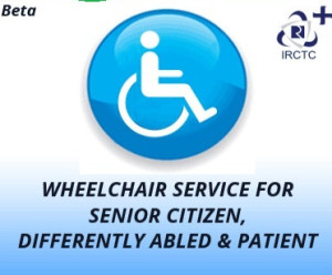 E-Wheelchair online Booking for Persons with Disabilities ( Railways)