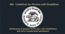 Withdrawal of pension by Persons with Disabilities/ old/ sick/ incapacitated pensioners